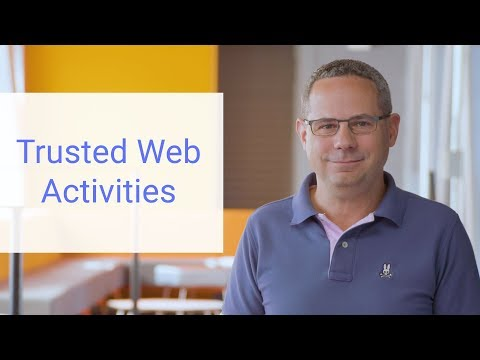 Trusted Web Activities