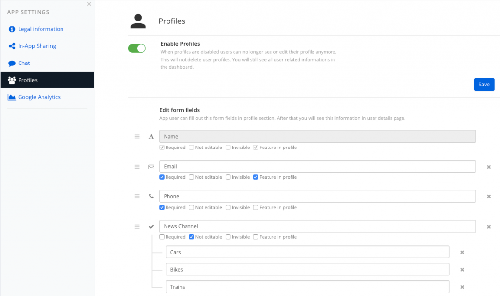 You can use options for the form fields of the app profile