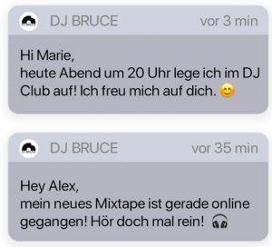 Die eigene DJ nutzen und per Push- und Chat Nachrichten über Events und neue Musik informieren